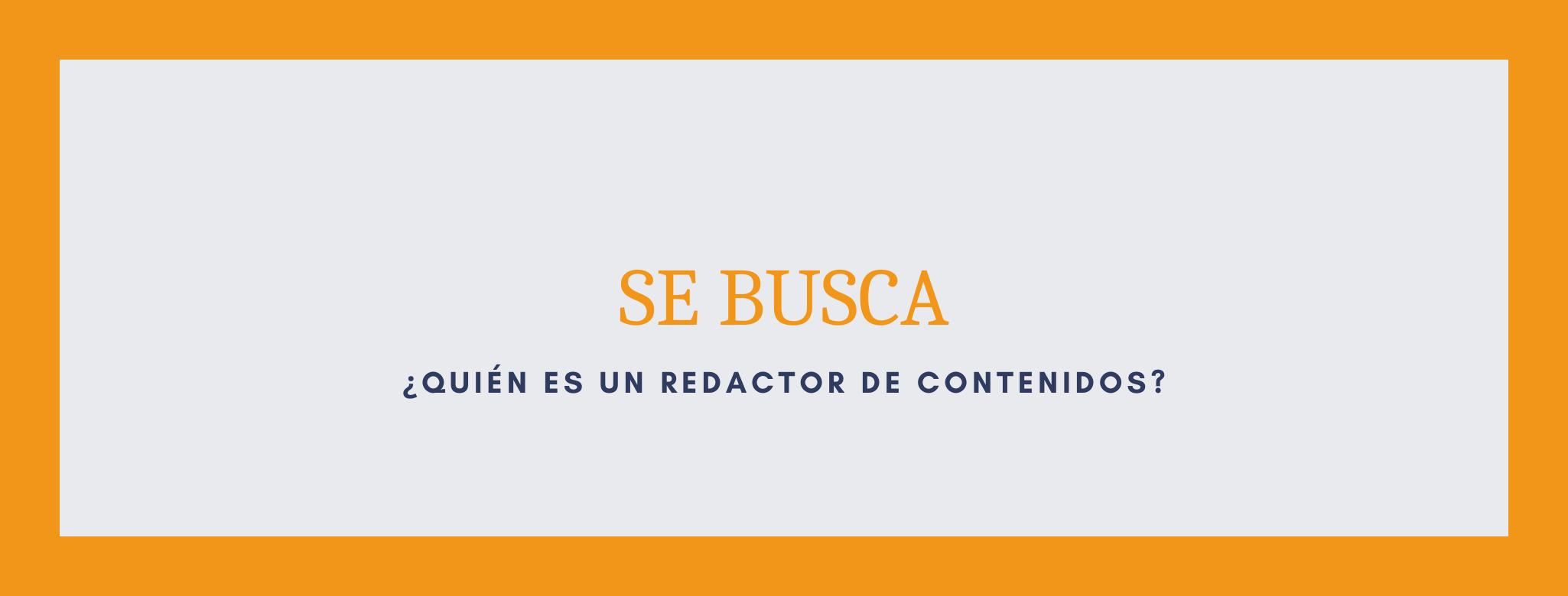 La importancia de un redactor de contenidos en la estrategia de marketing digital.