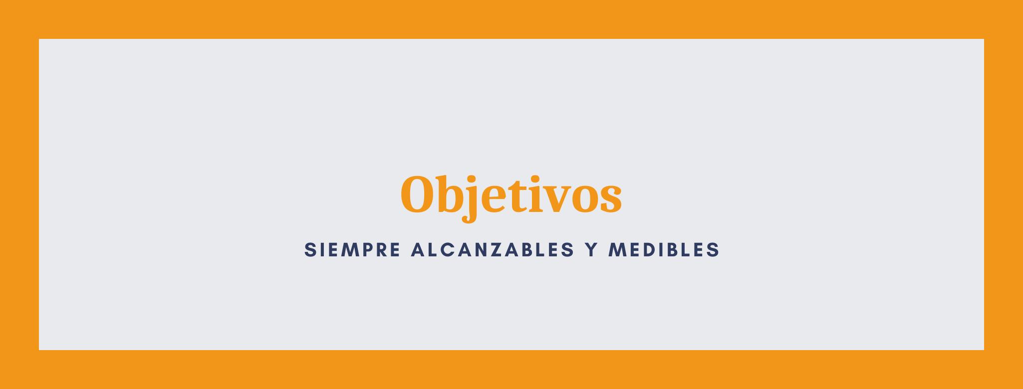 Infografía sobre objetivos alcanzables y medibles.