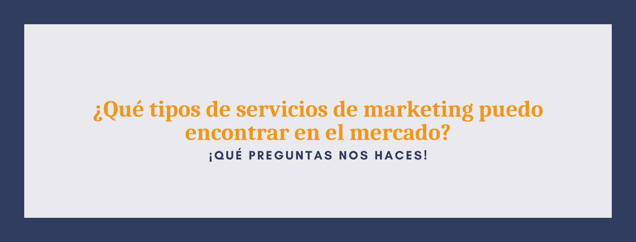 ¿Qué servicios de marketing puedo encontrar en el mercado?