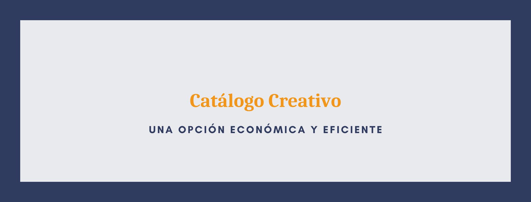 Infografía sobre cómo los catálogos son una opción económica y eficiente para nuestros negocios.