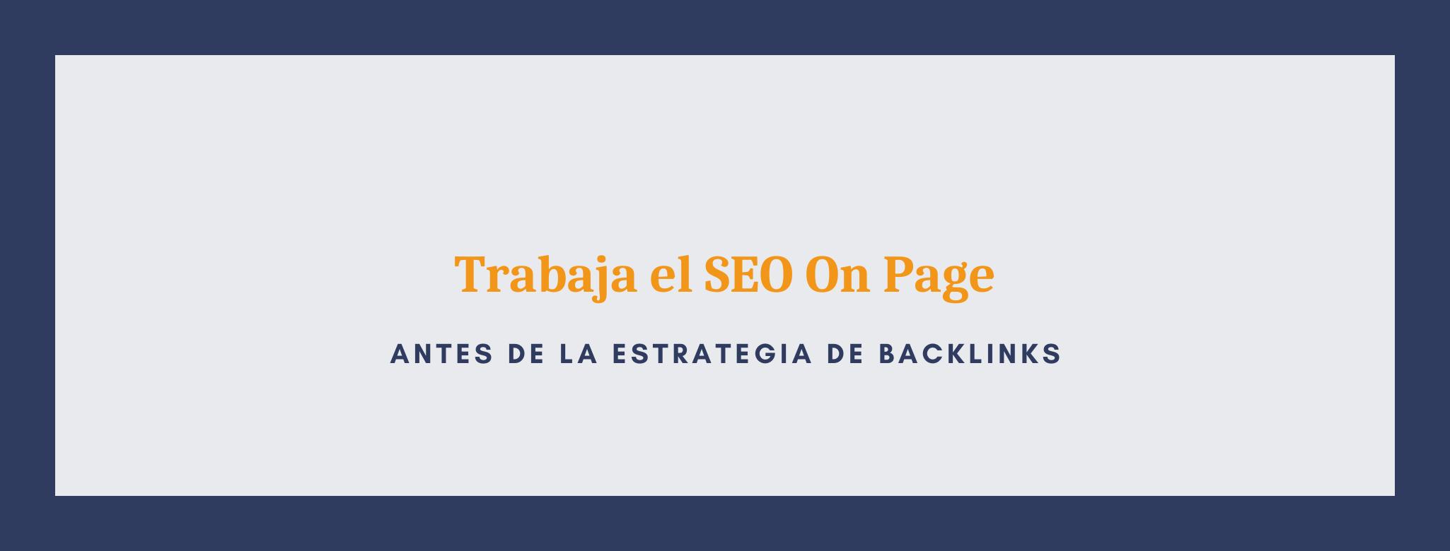 Infografía del SEO On Page en una estrategia de backlinks.