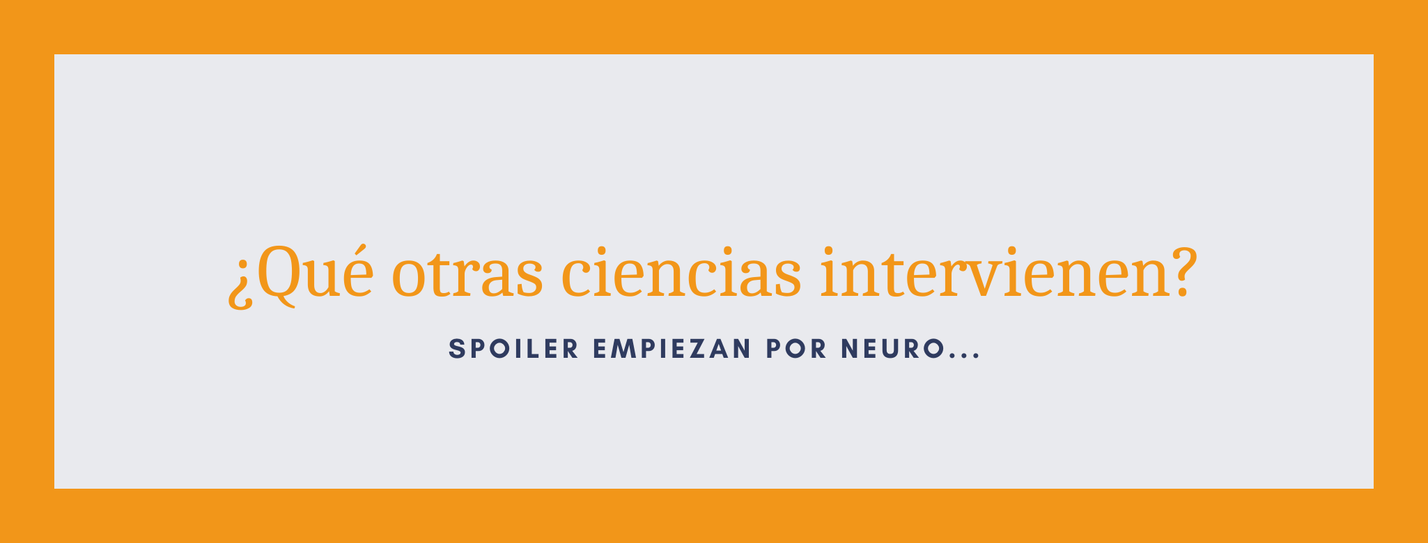 Ciencias que intervienen en el neuromarketing