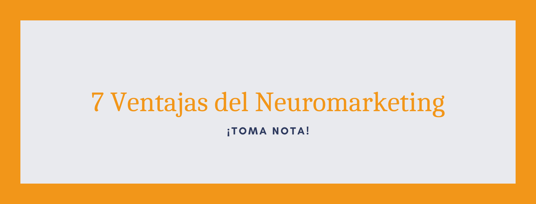 Ventajas del neuromarketing